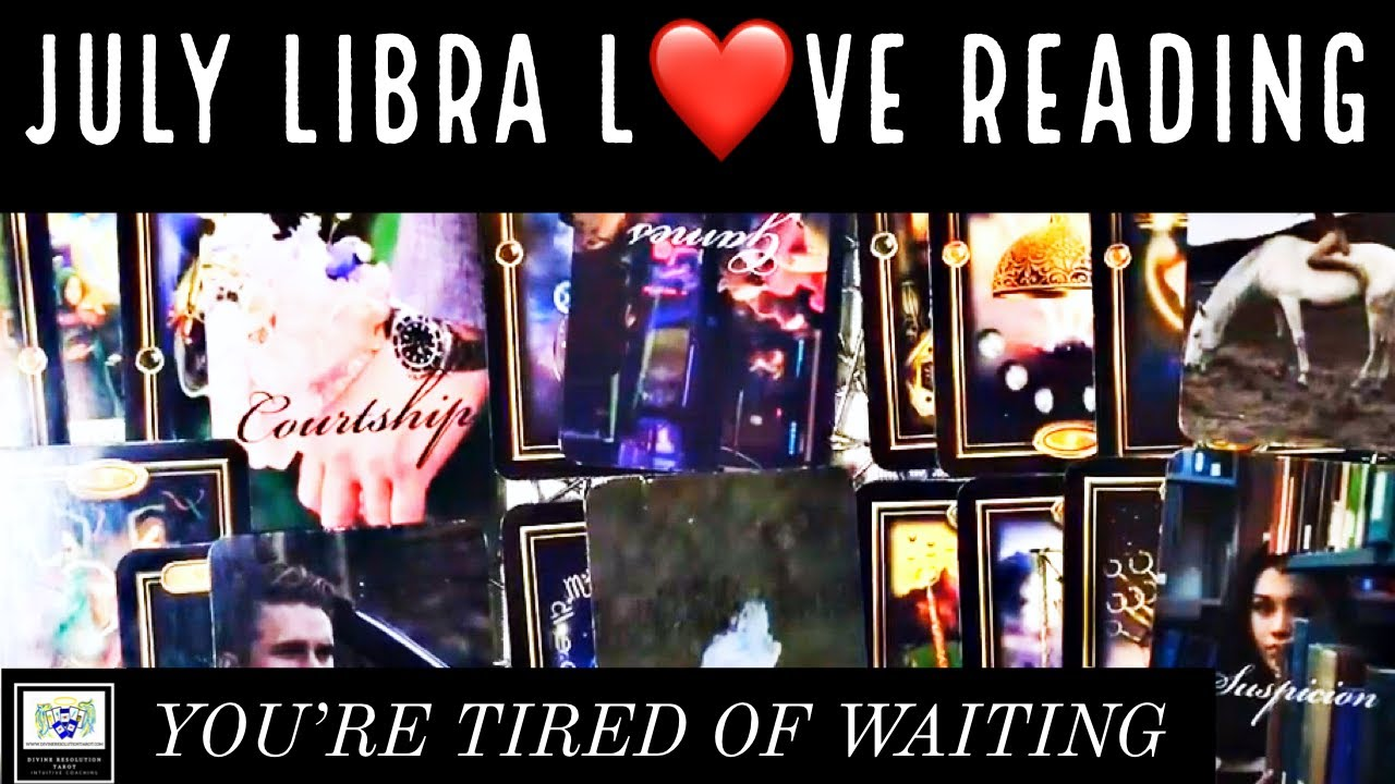 LIBRA ♎️ ~WHERE IS THIS GOING?~JULY LOVE 💗 TAROT READING🔮~DIVINE RESOLUTION TAROT
