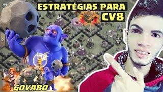 ESTRATÉGIAS DE ATAQUE PARA CV8 ! APRENDA A DAR PT EM QUALQUER CV8 #3 [GOVABO] CLASH OF CLANS