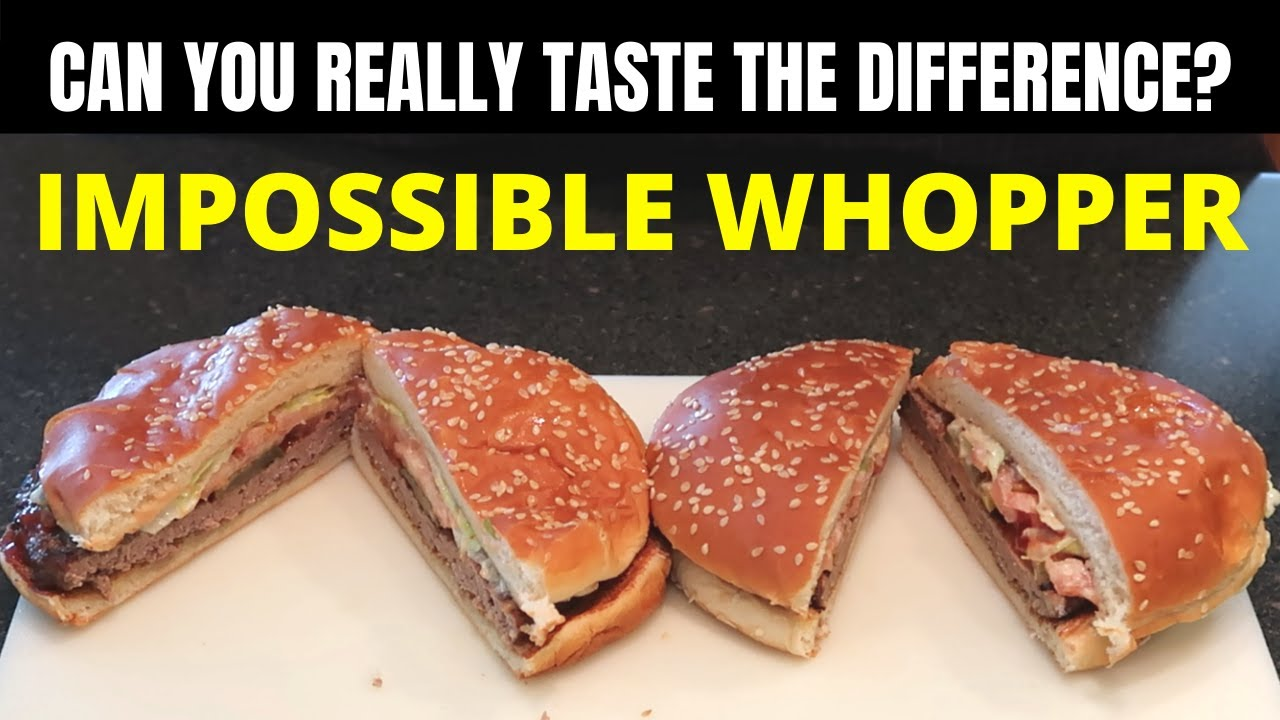 Impossible Whopper nutrition