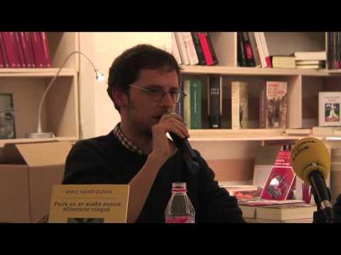 "Presentación ""París no se acaba nunca # Distrito quinto"" con Enrique Vila-Matas y Enric Farrés Duran"