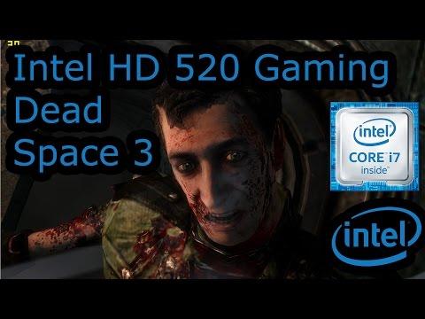 Intel HD 520 Gaming - Dead Space 3 - Skylake i3-6100U, i5-6200U, i7-6500U, Surface 4 Pro
