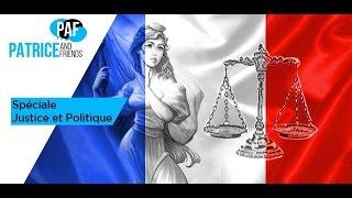 PAF – Spéciale « Justice et Politique » – Emission du 7 mars 2017