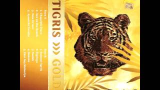 TIGRIS - GOLD (FULL ALBUM)