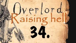 Lord Skeleton: Overlord: Raising Hell část 34.: Peklo na zemi