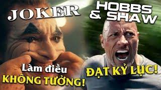 Phê Phim News: JOKER 2019 là CỘT MỐC ĐIỆN ẢNH? | HOBBS & SHAW CÓ THÀNH CÔNG TẠI PHÒNG VÉ?