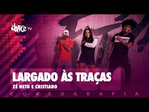 Largado às Traças - Zé Neto e Cristiano | FitDance TV (Coreografia) Dance Video