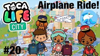 Toca Life City | Airplane ride! #20