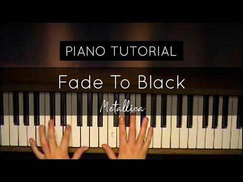 How to play: Fade To Black (Metallica) Piano Tutorial