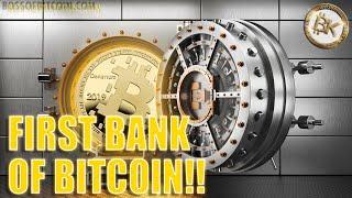 BITCOIN BANK IS HERE - BULL RUN NEXT??