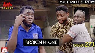 MY PHONE (Mark Angel Comedy) (Episode 273)
