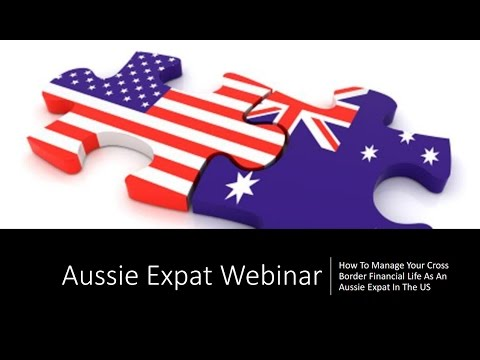 How To Manage Your Cross Border Financial Life As An Aussie Expat In The US
