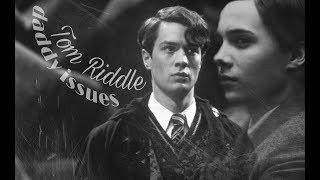 Tom Riddle / daddy issues