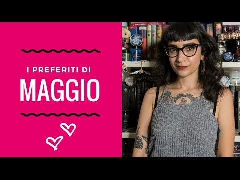I PREFERITI DI MAGGIO | Libri, musica, serie tv e beauty