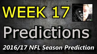Week 17 - 2016 NFL Predictions