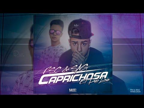 "FSC Ft. SAG ""Caprichosa"" (Video Lyric)"