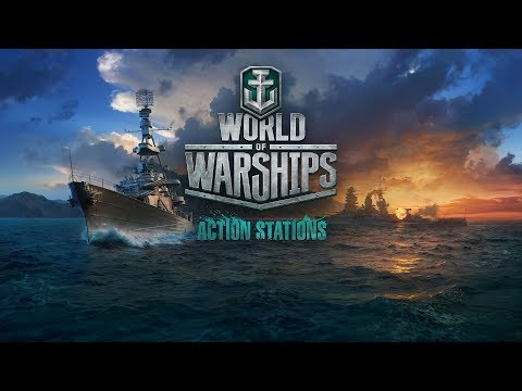 Action Stations!__World of Warships