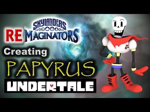 Skylanders RE-maginators - Creating PAPYRUS 💀 from Undertale
