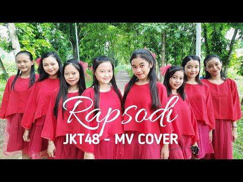 Rapsodi - JKT48 (MV Cover)