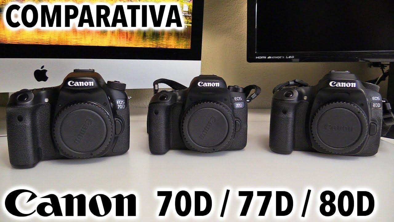 Canon 70D vs 77D vs 80D   Comparativa