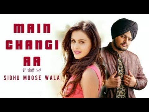 I'M Better Now- MAIN CHANGI AA | SIDHU MOOSEWALA😦🙍🎶🎧 | Latest Song 2018