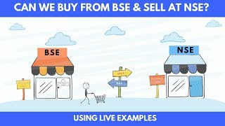 Can We Buy Shares from BSE and Sell at NSE ? [With Live Trading]