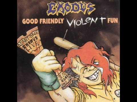 Exodus - Fabulous Disaster (Good Friendly Violent Fun)