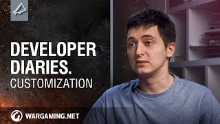 Developer Diaries. Customization