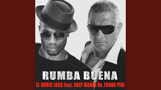 Rumba Buena (Salsaton Extended Version) (feat. Roly Maden, Frank K Pini)