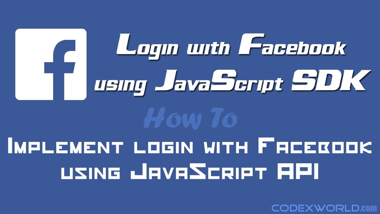 Login with Facebook using JavaScript SDK - CodexWorld