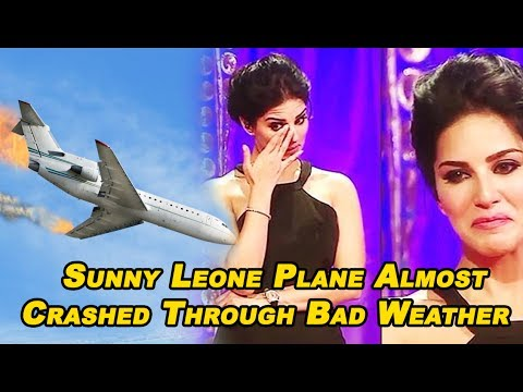 Sunny Leone Plane Almost Crashed Through Bad Weather | Hottest Sunny Leone