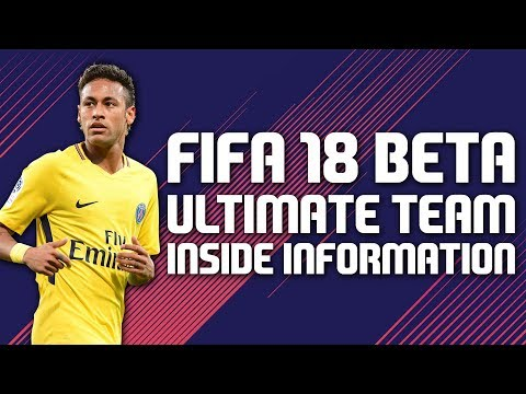 FIFA 18 Beta : Ultimate Team | Inside Information |