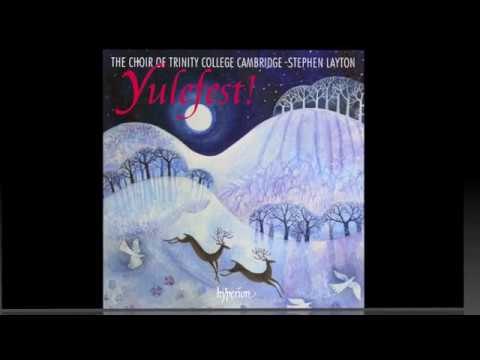 Yulefest!—Christmas music from Trinity College Cambridge, with Stephen Layton