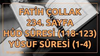 Fatih Çollak - 234.Sayfa - Hûd Suresi (118-123) / Yûsuf Suresi (1-4)