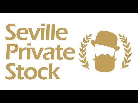 Seville Private Stock