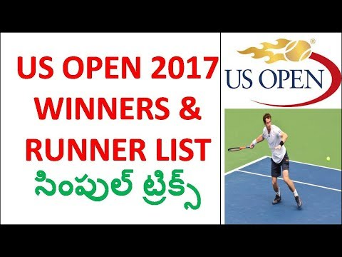 US Open 2017 Winners and Runners List & TRICKS In Telugu Usefull for all competitive exams