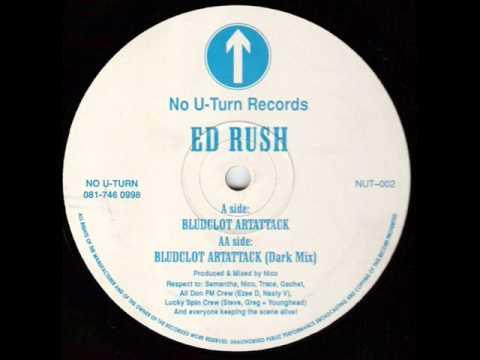 Ed Rush - Bludclot Artattack