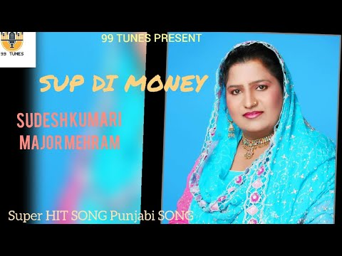 Sup Di Mony  Major Mehram  Sudesh Kumari  Super Hit Song