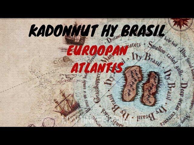 Kadonnut Hy Brasil - Euroopan Atlantis