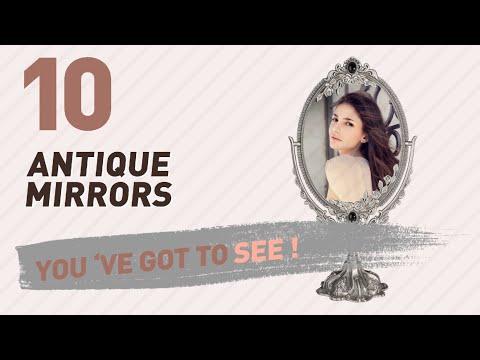 Antique Mirrors // New & Popular 2017