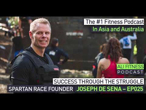 Ali Fitness Podcast Episode 025: SPARTAN RACE FOUNDER JOSEPH