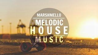 Marshmello Mix 2015 ᴴᴰ   Melodic House Music