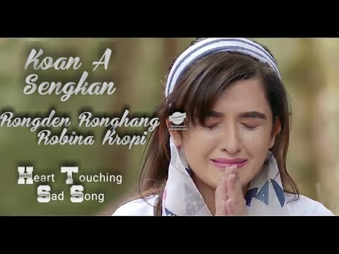 Download 2019 New Karbi Song || Koan A Sengkan Pen ||