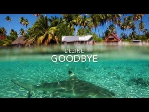 Dezine - Goodbye