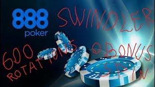 888 Poker casino (For 600 rotations of any bonus!)