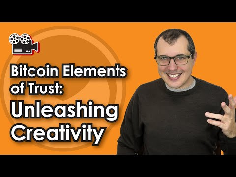 Bitcoin Elements of Trust: Unleashing Creativity  - Berlin M