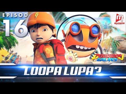 BoBoiBoy Galaxy EP16 | Berkelah Loopa Lupa?
