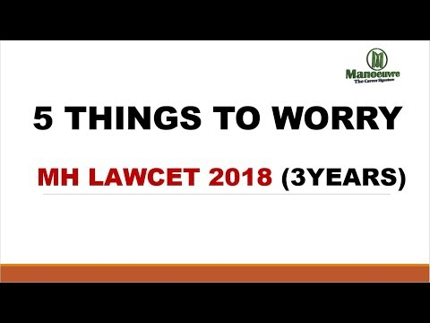 MH LAWCET 2018 (3YEARS) - 5 THINGS TO WORRY BEFORE EXAM