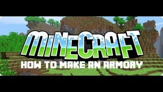 Minecraft Tutorial: How to Make an Armory