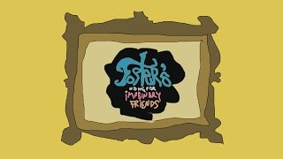 Homemade intros: Foster's Home for Imaginary Friends