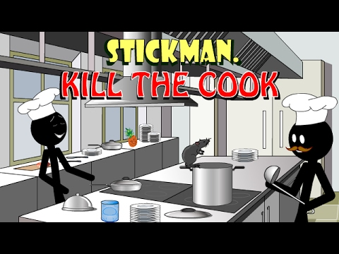 Stickman mentalist  Kill the cook
